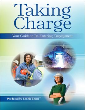 Taking Charge: Your Guide to Re-Entering Employment